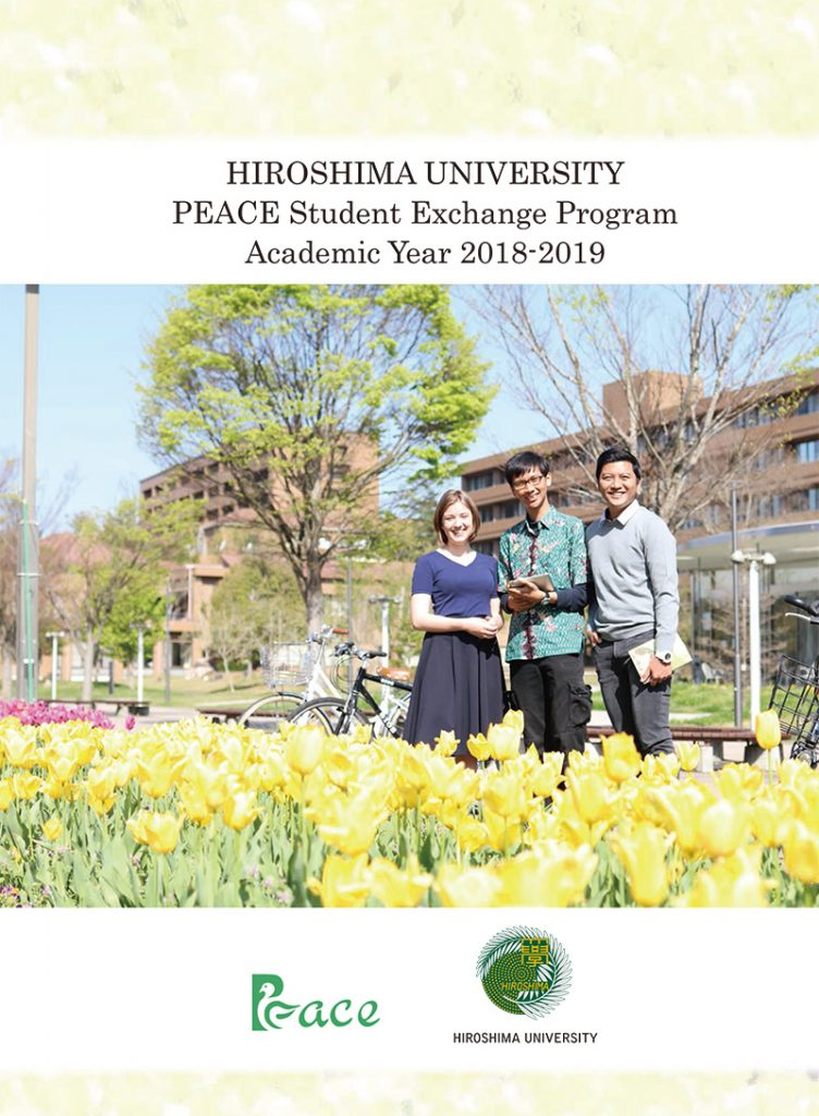 HIROSHIMA UNIVERSITY Peace Student Exchange Program Academic year 2018-2019